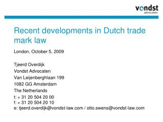 Recent developments in Dutch trade mark law