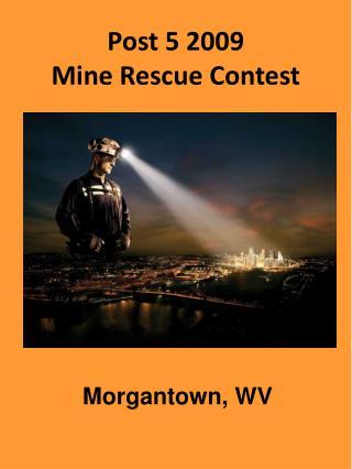 Post 5 2009 Mine Rescue Contest