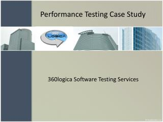 Performance Testing Case Study