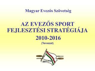 Magyar Evezos Sz vets g