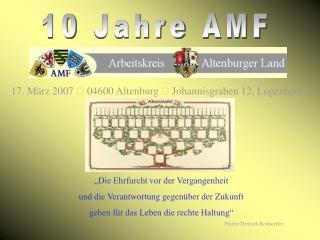 10 Jahre AMF