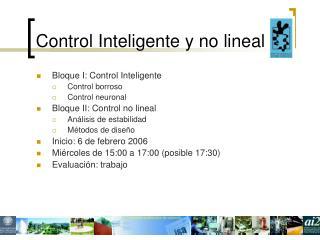 Control Inteligente y no lineal