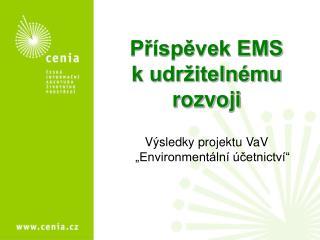 Pr spevek EMS k udr iteln mu rozvoji