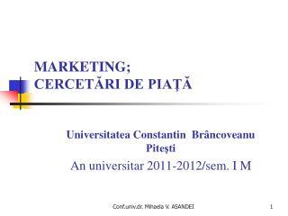 MARKETING; CERCETARI DE PIATA