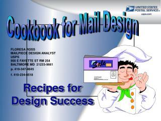 Recipes for  Design Success