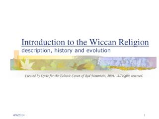 Introduction to the Wiccan Religion description, history and evolution