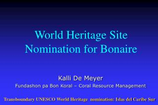 World Heritage Site Nomination for Bonaire
