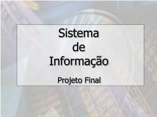 Sistema  de Informa  o