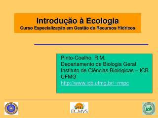 Introdu  o   Ecologia  Curso Especializa  o em Gest o de Recursos H dricos