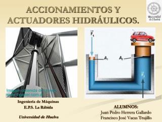 ACCIONAMIENTOS Y ACTUADORES HIDR ULICOS.