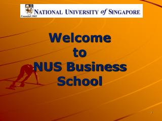 Welcome  to  NUS Business School