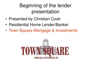 Beginning of the lender presentation