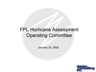 FPL Hurricane Assessment  Operating Committee