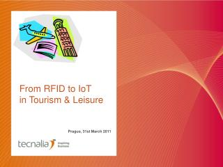 From RFID to IoT in Tourism  Leisure