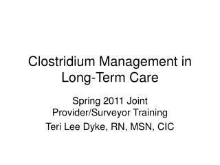 Clostridium Management in Long-Term Care
