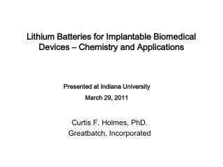 Lithium Batteries for Implantable Biomedical Devices   Chemistry and Applications