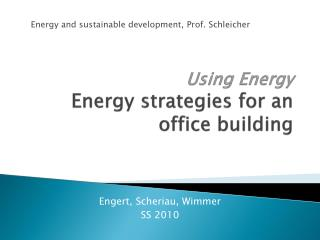 Using Energy Energy strategies for an office building