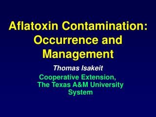 Aflatoxin Contamination: Occurrence and Management