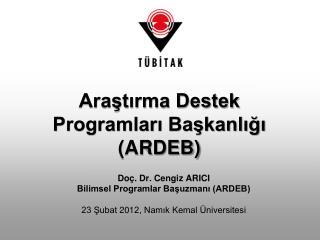Arastirma Destek Programlari Baskanligi ARDEB