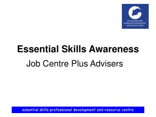 Essential Skills Awareness