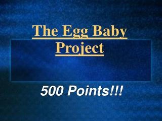 The Egg Baby Project