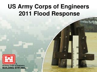 US Army Corps of Engineers  2011 Flood Response