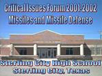 Critical Issues Forum 2001-2002 Missiles and Missile Defense