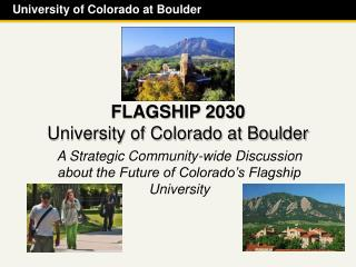 FLAGSHIP 2030 University of Colorado at Boulder