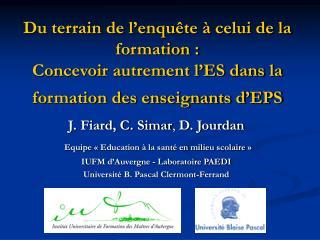 Du terrain de l enqu te   celui de la formation :  Concevoir autrement l ES dans la formation des enseignants d EPS