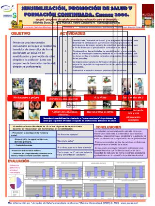 SENSIBILIZACI N, PROMOCI N DE SALUD Y FORMACI N CONTINUADA. Cuenca 2006.  sacyed - programa de salud comunitaria y educa