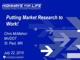 Putting Market Research to Work