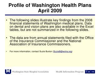 Profile of Washington Health Plans  April 2009