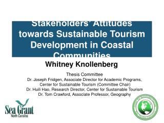 Stakeholders  Attitudes towards Sustainable Tourism Development in Coastal Communities