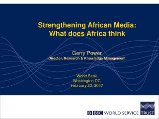 Strengthening African Media:  What does Africa think