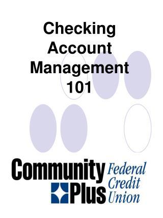 Checking Account  Management 101