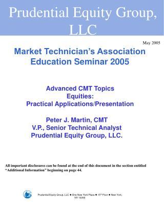 Market Technician s Association Education Seminar 2005
