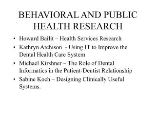 BEHAVIORAL AND PUBLIC HEALTH RESEARCH