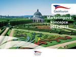 Marketingov  koncepce  2012-2015