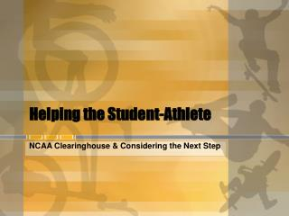Helping the Student-Athlete