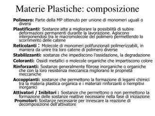 Materie Plastiche: composizione