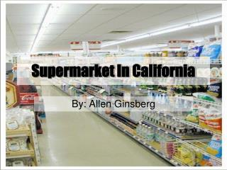 Supermarket In California