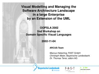 Visual Modelling and Managing the Software Architecture Landscape in a large Enterprise by an Extension of the UML   OOP