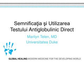 Semnificatia si Utilizarea Testului Antiglobulinic Direct