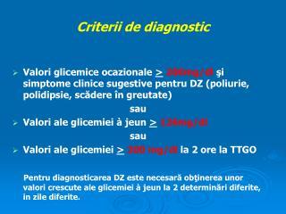 Criterii de diagnostic