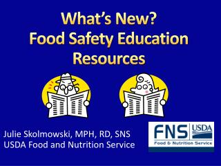 What s New  Food Safety Education Resources