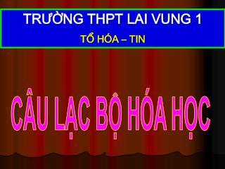 TRUNG THPT LAI VUNG 1 T H A   TIN