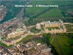 Windsor Castle  -  A Windsori Kast ly
