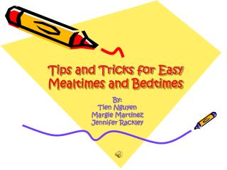 Tips and Tricks for Easy Mealtimes and Bedtimes