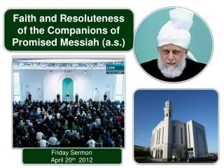 Faith and Resoluteness of the Companions of Promised Messiah a.s.