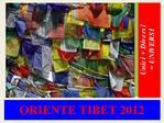 ORIENTE TIBET 2012